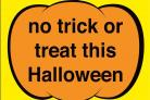 NO TRICK OR TREAT: Police issue Hallowe'en posters